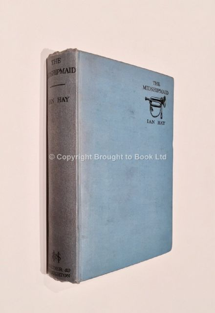 The Midshipmaid by Ian Hay First Edition published by Hodder & Stoughton 1933